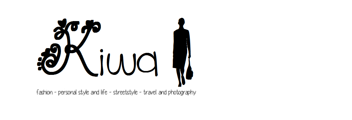 Kiwa | fashion - personal style and life - streetstyle - travel and photography