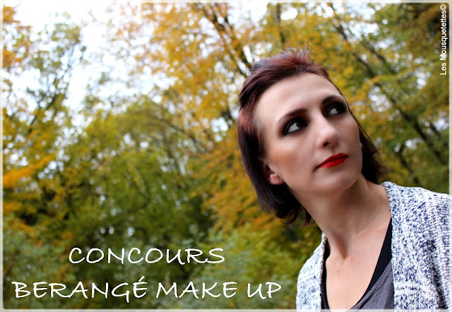 Concours Berangé Make Up Paris - Les Mousquetettes©