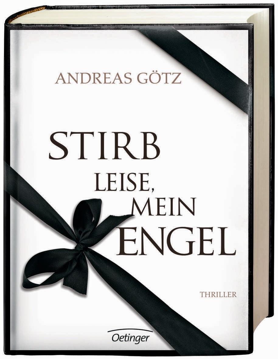 http://www.oetinger.de/nc/schnellsuche/titelsuche/details/titel/1236153/17420/30388/Autor/Andreas/G%F6tz/Stirb_leise%2C_mein_Engel%21.html