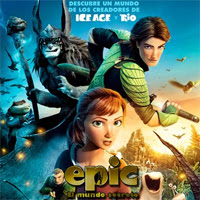 Epic: El mundo Secreto, una desaprovechada cinta de animación