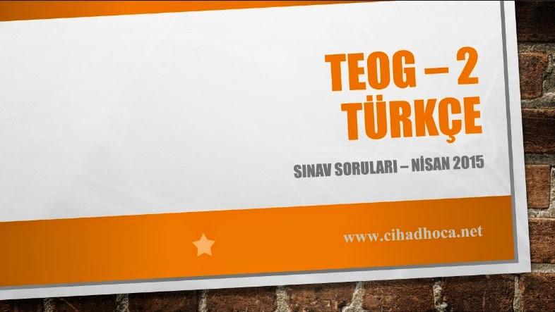 TEOG Türkçe 2015