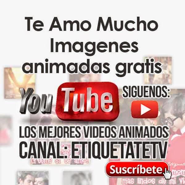 Te Amo Mucho - Imagenes animadas gratis