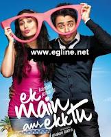 مشاهدة فيلم Ek Main Aur Ekk Tu