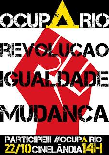 Ocupa Rio de Janeiro Ocupy Global World Revolution Brasil Revolução Democracia Real Já Ya Democracy Now