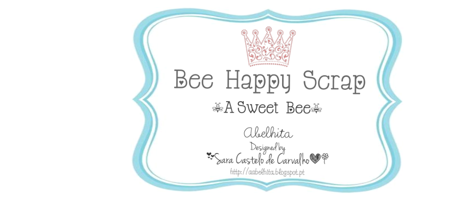 Bee Happy Scrap !