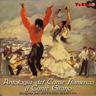 V.A. – Antología del Cante Flamenco y Cante Gitano