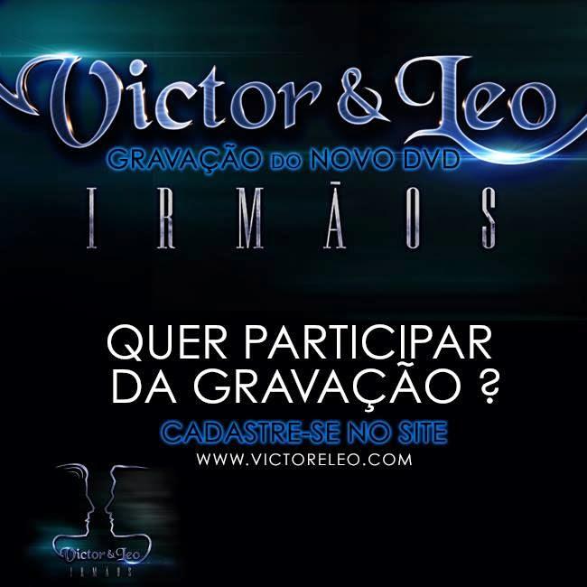 "Novo DVD: Victor & Leo ""Irmãos"""