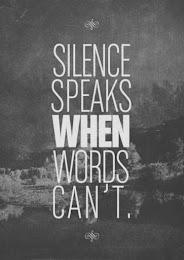 El silencio habla cuando las palabras no pueden.