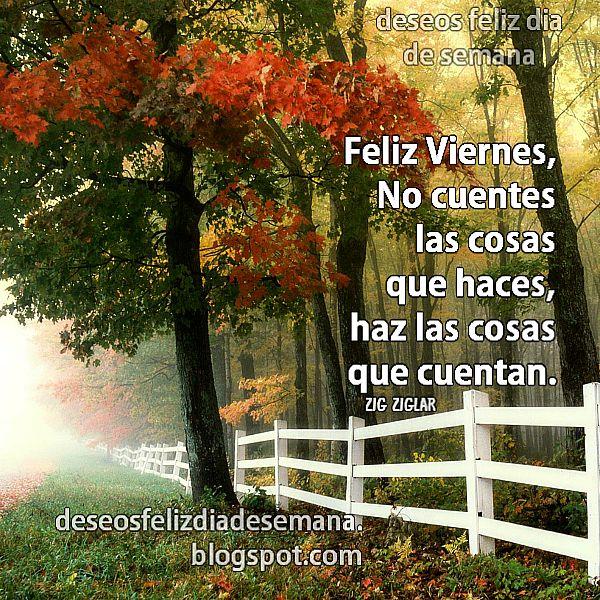 Buenos deseos del feliz viernes, mensaje con frases de aliento positivos para un buen día,