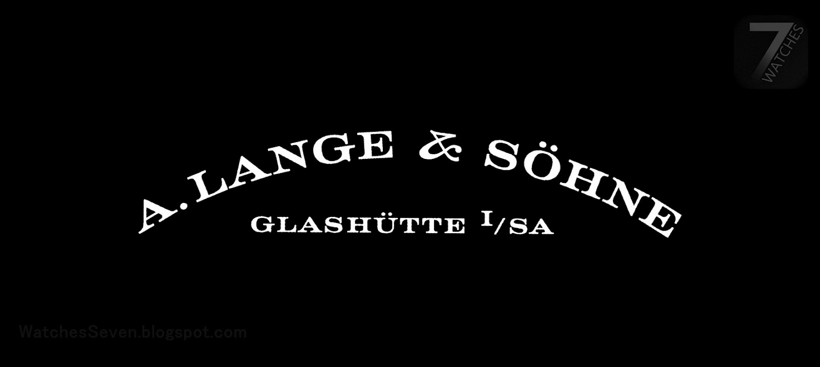 Watches 7: A. Lange & Söhne - Saxon Engineering Prowess