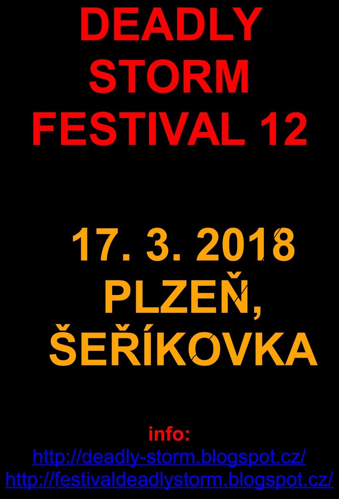 17. 3. 2018 - DEADLY STORM FESTIVAL 12, Plzeň - Šeříkovka