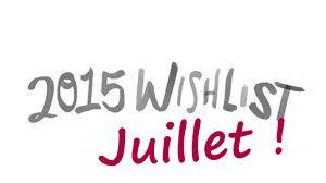 http://www.petitesastucesentrefilles.com/2015/07/ma-wishlist-de-juillet-2015.html