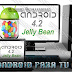 Instala Android 4.2 Jelly Bean en cualquier PC, Notebook y Netbook [Tutorial + Programas] Totalmente FULL