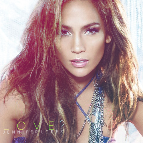 jennifer lopez love cd cover. Jennifer Lopez - Love (2011)
