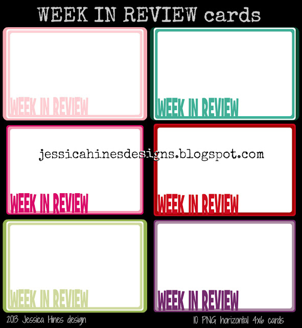 Jessica Hines Designs: Freebie digital Week in Review cards