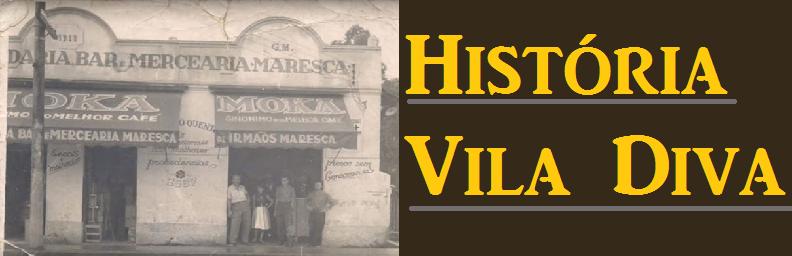 História Vila Diva