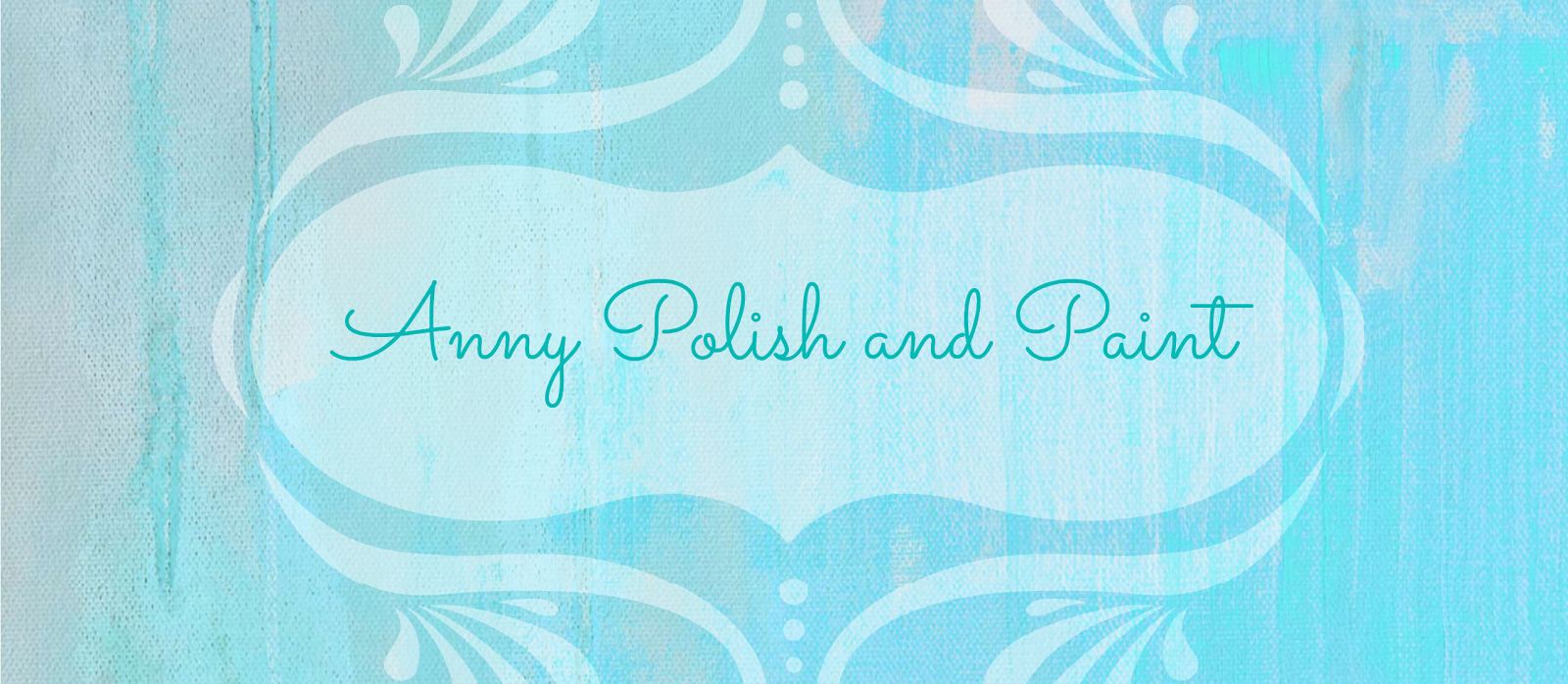 Anny Polish and Paint
