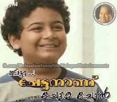 Comment Image in Malayalam - Chetaa chettanaanu chettan