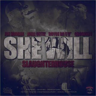 Slaughterhouse - She Will