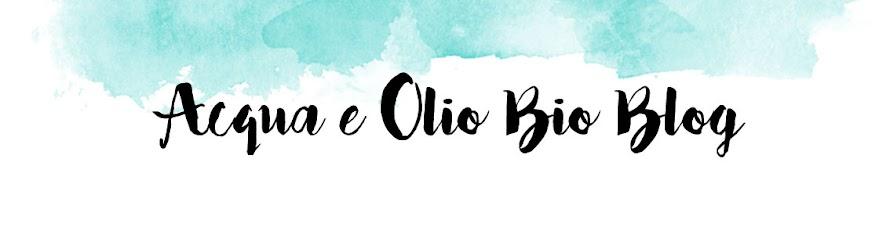 Acqua e Olio Bio Blog