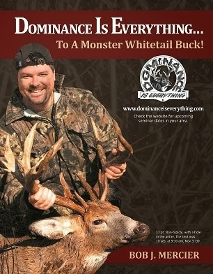 DOMINANCE IS EVERYTHING® Deer Hunting System