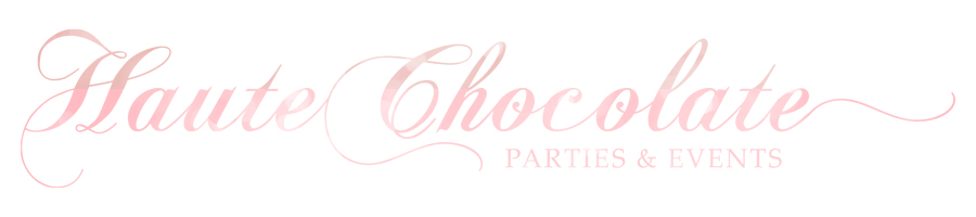 Haute Chocolate - Calgary Party Styling and Custom Party Decor