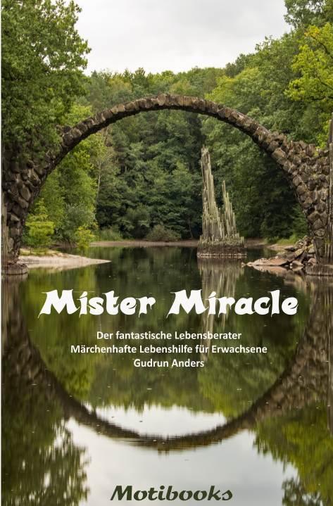 Mister Miracle - Der fantastische Lebensberater