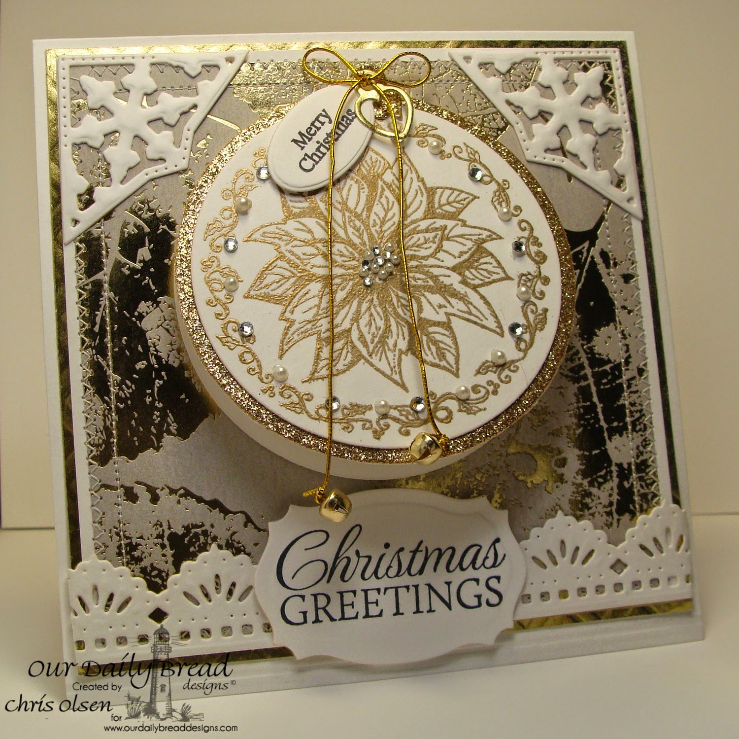 Our Daily Bread Designs, Poinsettia Ornament, Let it Snow, Mini Tag Sentiments, Mini Tag Dies, Circle Ornament Dies, Matting Circles, Beautiful Borders, Fancy Ornaments, Designer-Chris Olsen