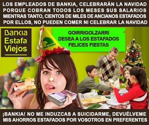 los empleados de bankia cobran su sueldo mientras los jubilados estafados por ellos se mueren de hambre