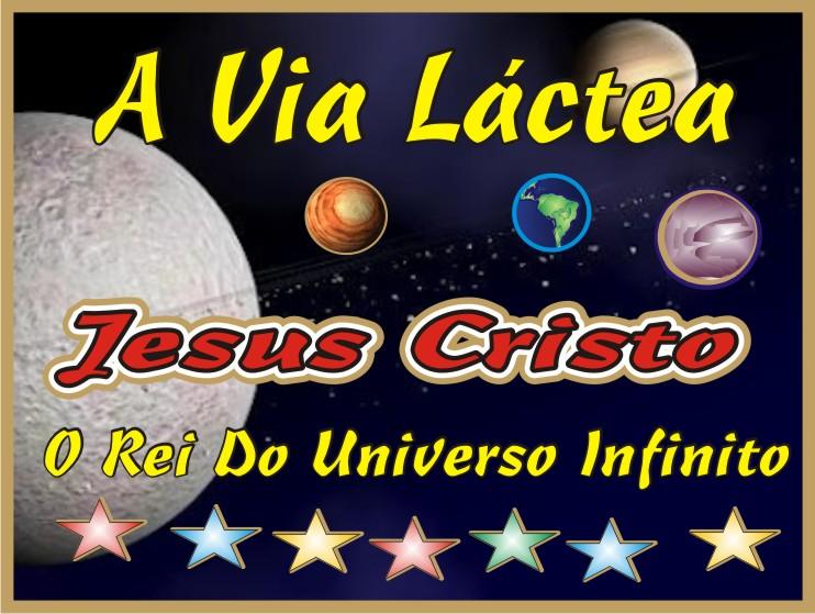 Jesus e A Via Láctea