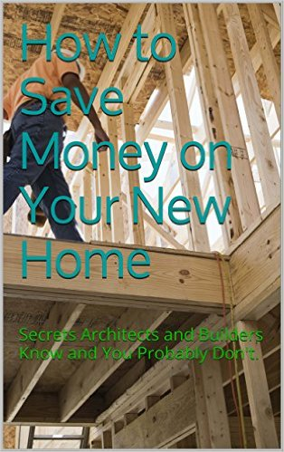 How To Save Money On Your New Home