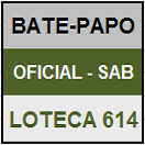 LOTECA 614 - MINI BATE-PAPO OFICIAL DO SÁBADO