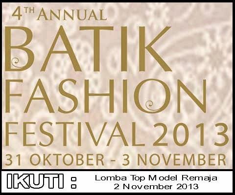 Lomba Top Model Remaja dalam rangka Batik Fashion Festival 2013