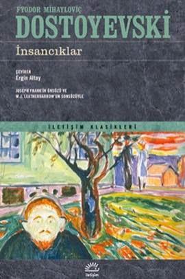 İNSANCIKLAR, Dostoyevski