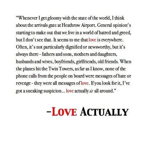 Funny Quotes Love Actually : is one of my favorite quotes and could be my favorite movie quotes ...