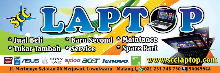 SCC LAPTOP | Laptop Bekas | Jual Beli-Tukar tambah | Laptop Malang | Service Laptop Malang
