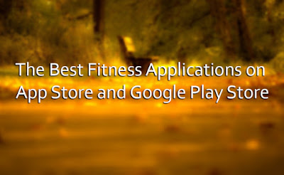 The Best Fitness Applications on App Store and Google Play Store