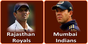 RR Vs MI is on 17 April 2013