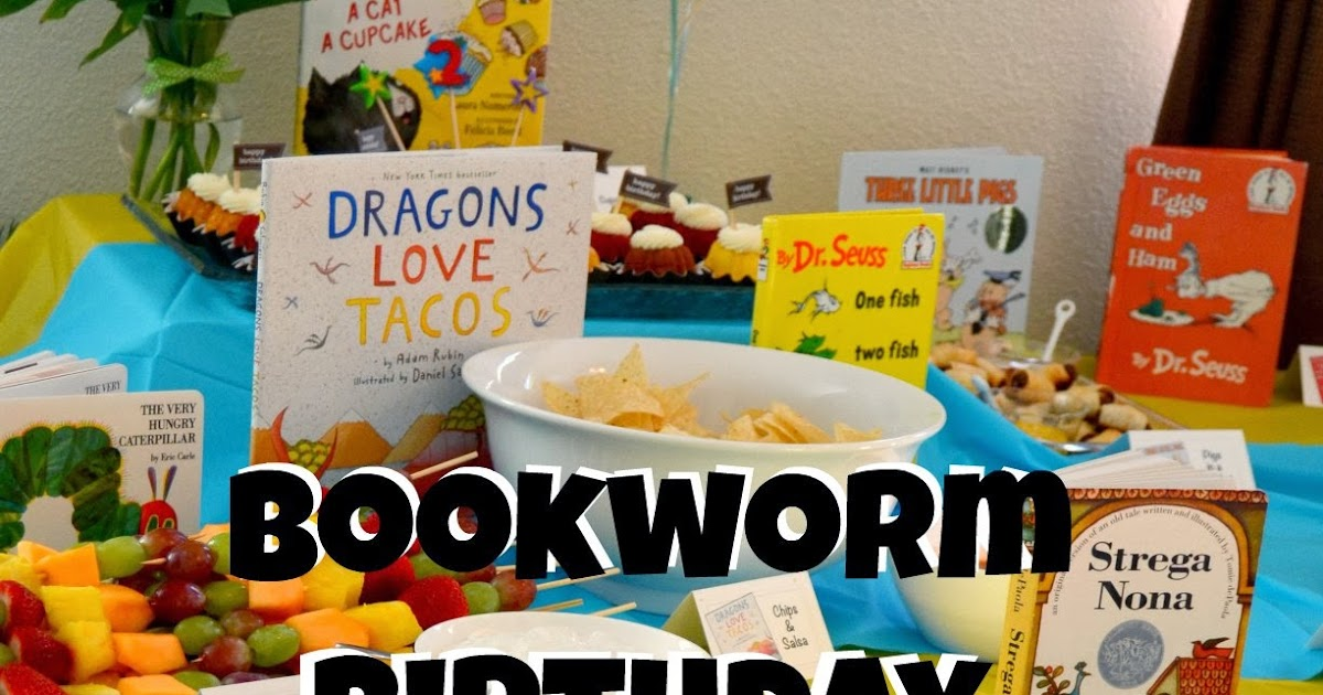 Loving What We Live Bookworm Birthday Party