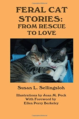 http://smile.amazon.com/Feral-Cat-Stories-From-Rescue/dp/1495945960/ref=lh_ni_t?ie=UTF8&psc=1&smid=ATVPDKIKX0DER