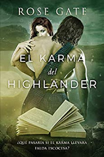 El karma del highlander- Rose Gate