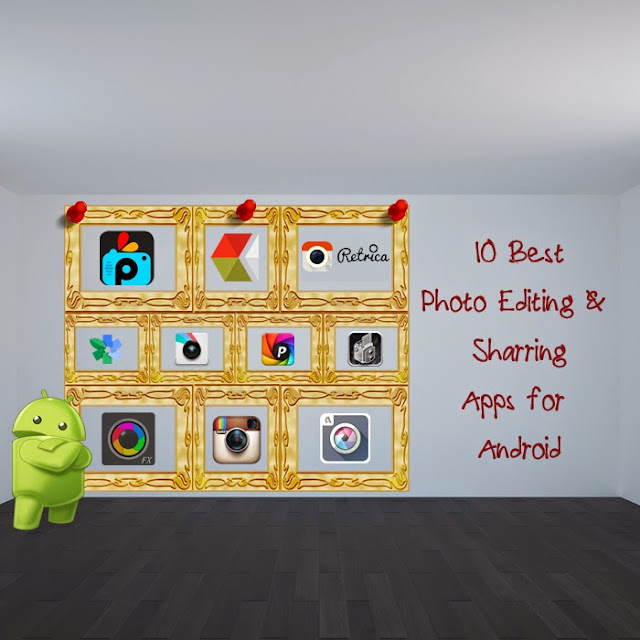 Android Photo Editing & Sharing Apps