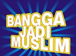 http://3.bp.blogspot.com/-555HuGpRH3A/Tfdiu_ZSDTI/AAAAAAAACVM/yefSz-X5ZZI/s320/bangga%2Bsebagai%2Bmuslim.jpg