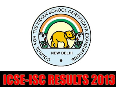 ICSE, ISC Results 2013