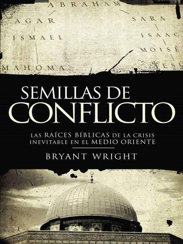 Bryant Wright-Semillas De Conflicto-