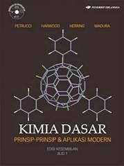 Buku Kimia Dasar Prinsip-Prinsip dan Aplikasi Modern Edisi 9 Jilid 1 by Petrucci