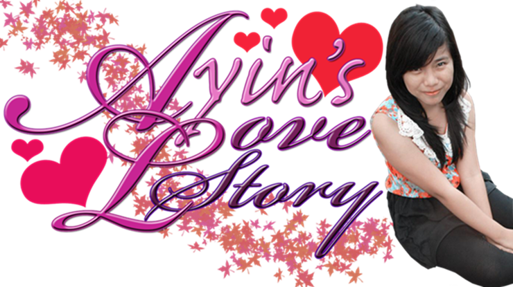 Ayin's Love Story  ♥