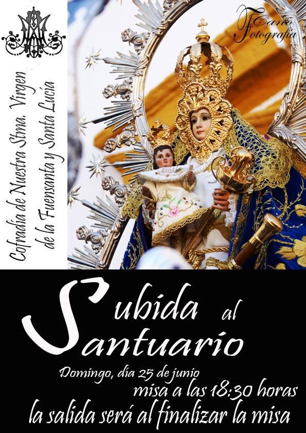 DOMINGO 25 JUNIO. SUBIDA DE NTRA. SRA. DE LA FUENSANTA Y SANTA LUCÍA AL SANTUARIO