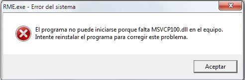 RME.exe Falta archivo msvcp100.dll ó msvcr100.dll border=