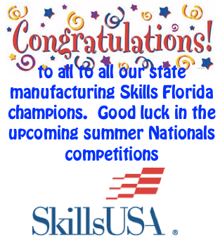 Congratulations to Florida Skills Manufacturing Winners!